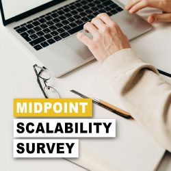 Last Chance To Participate in MidPoint Scalability Survey